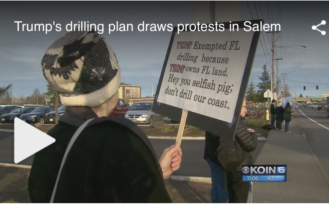 Trump's drilling plan draws protests in Salem-2/7/18